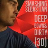 Smashing Sebastian DeepDown&Dirty (3D) radio show Tech Mix Q1 2018.mp3
