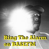 Ring The Alarm with Peter Mac on Base FM, March 24, 2018