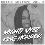 Mighty Vybz vs King Horror- Battle Mixtape vol. 2 QUEENS OF REGGAE MUSIC