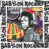 Babylon Rockers #78 - Oldies But Goodies w/ Fisherman