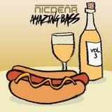 AMAZING BASS VOL.3 - Champagne & Hotdogs