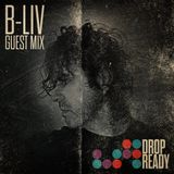 DROPREADY Records Nyc - Guest Mix by B-Liv