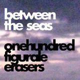 Between The Seas - 100 Figural Erasers - Episode #1