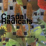 Casual Radicals - Collection #12