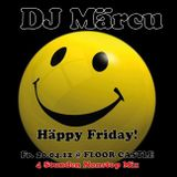 DJ Märcu live @ Häppy Friday @ FloorCastle - 2