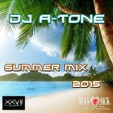 DJ A-TONE - SUMMER MIX 2015