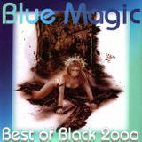 Blue Magic - Best Of Black 2000 - MegaMixMusic.com