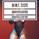 DJ MF Taste - Grandes Exitos Reggaeton 2017