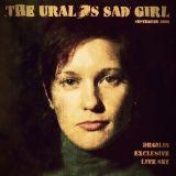 The Ural's Sad Girl - Exclusive Live Set - September 2016