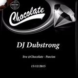 DJ Dubstrong live at Chocolate @ PanAm Club