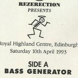 Bass Generator @ Rezerection Saint 10th April 93