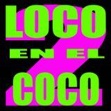 Loco en el coco round #2 + Download link