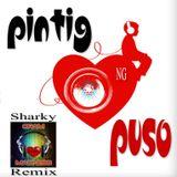 Pintig Ng Puso (OPM SHARKYREMIX)