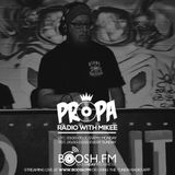 PROPA Radio with MikeE - 20170317