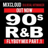 Flyboy mIx RnbClassic
