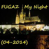 FUGAZ - My Night (04-2014)