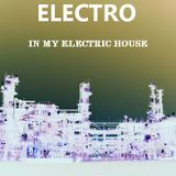 SESION ELECTRO  ( In my electric house )