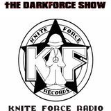 TheDarkForceShow with KutMasterK  14-9-17