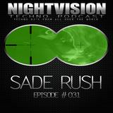 31_sade_rush_-_nightvision_techno_podcast_31_pt1