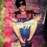 LIVE SET OMG 7