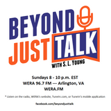 """Beyond Just Talk's First """"Live"""" Show on WERA / Discussions about my Radio & Writing Journeys_101616"""