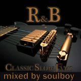 soulboy's slow R&B & classic slowjamz