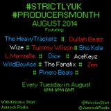 #StrictlyUK   #ProducersMonth   Aug 2014   Ep.1   @KrissieeStarr & interview with The Heavytrackers