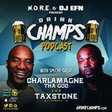 Ep 14: Taxstone/Charlamagne Tha God