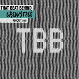 Crewstacé Podcast #15 by That Beat Behind