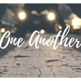 One Another - Week 2 - Andy Rainey