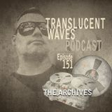 Translucent Waves 151 (2 hour Set)