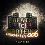 Beats & Broteins: 006 - 14.09.16