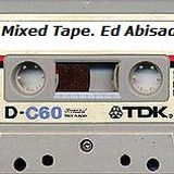 Mixed Tape. Ed Abisada