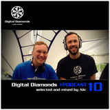 DigitalDiamonds Podcast #010 by ALIC