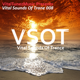 Vital Sounds Of Trance 008 (04-08-2014)