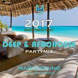 """"""" DEEP & AFROHOUSE """" - PARTYMIX - session 27 - 2017"""