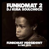 FUNKOMAT 2 Dj Kuba Soulcheck . . 2013 R.Rincon music edition