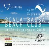 CERERA pres Echo Of The Universe 007 @CALA BASSA BEACH CLUB IBIZA September 2015