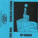 RP Smack - Angelic Anthems [1994]