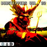 Dubsteppers Vol. 22