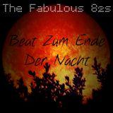 The Fabulous 82s - Beat Zum Ende Der Nacht