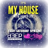 James Lee - It's My House (10/12/16)