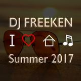 DJ FREEKEN - Summer 2017