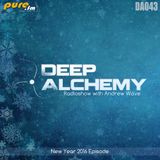 Andrew Wave - Deep Alchemy 043 [New Year 2016 Episode] on Pure.fm
