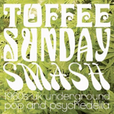 Toffee Sunday Smash episode #18 - Dutch psych special