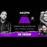 HOUSE ARREST WITH AM2PM EP. 59 - GUEST MIX BY THE CHECKUP