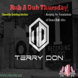 Rub A Dub Thursday Channel One Special - Presented by Terry Don on www.vibesfm.net - 04 October 2018