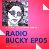 Radio Bucky with Bloomin' Nora EP05 www.RadioGJ.com