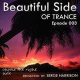 Beautiful Side Of Trance Episode 003 (17-03-2015)
