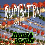 Living Dejota - Rumbaton Vol 1